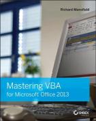 Mastering VBA for Microsoft Office 2013