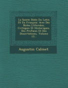 La Sainte Bible En Latin Et En Francois [FRE]