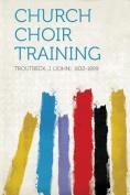 Church Choir Training