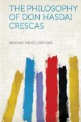 The Philosophy of Don Hasdai Crescas