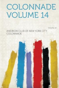 Colonnade Volume 14