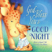 God Bless You and Good Night (A God Bless Book) [Board book]