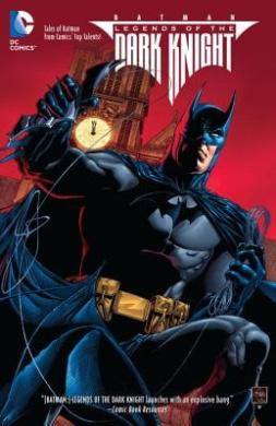 Batman: Volume 1: Legends of the Dark Knight