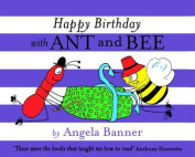 Happy Birthday with Ant and Bee