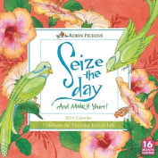 Seize the Day and Make It Yours! 16 Month Calendar
