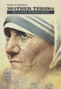 Mother Teresa - Religious Humanitarian