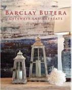 Barclay Butera Getaways and Retreats