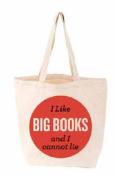 I Like Big Books and I Cannot Lie Tote