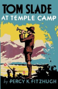 Tom Slade at Temple Camp