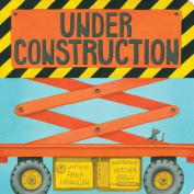 Under Construction [Board Book]