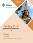 Doceng 2012 Proceedings of the 2012 ACM Symposium on Document Engineering