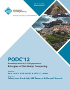 Podc'12 Proceedings of the 2012 ACM Symposium on Principles of Distributed Computing