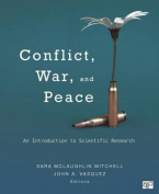 Conflict, War, and Peace; An Introduction to Scientific Research