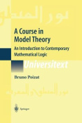 A Course in Model Theory