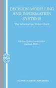 Decision Modelling and Information Systems