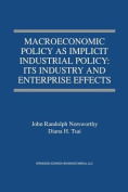 Macroeconomic Policy as Implicit Industrial Policy