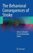 The Behavioral Consequences of Stroke