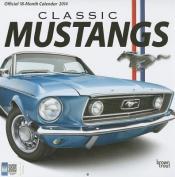 Classic Mustangs Official 18-Month Calendar