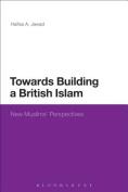 Towards Building a British Islam