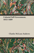 Colonial Self-Government, 1652-1689