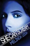 She Can Scream (She Can)