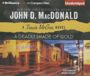 A Deadly Shade of Gold (Travis McGee Mysteries  [Audio]