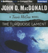 The Turquoise Lament (Travis McGee Mysteries  [Audio]