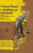 Virtuous Women In Mythology and Holy Books [ARA]