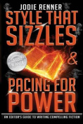 Style That Sizzles & Pacing for Power