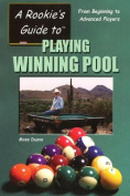 A Rookie's Guide to Playing Winning Pool