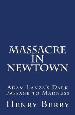 Massacre in Newtown