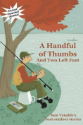 A Handful of Thumbs and Two Left Feet