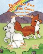 How the Fox Got His Color Bilingual Croatian English [HRV]