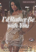 I'd Rather Be with You [Audio]