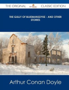 The Gully of Bluemansdyke - And Other Stories - The Original Classic Edition