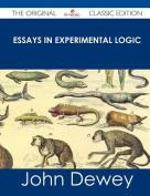 Essays in Experimental Logic - The Original Classic Edition
