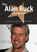 The Alan Ruck Handbook - Everything You Need to Know about Alan Ruck
