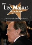 The Lee Majors Handbook - Everything You Need to Know about Lee Majors
