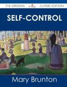 Self-Control - The Original Classic Edition