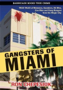 Gangsters of Miami