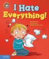 I Hate Everything!