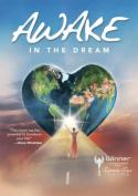 Awake in the Dream DVD
