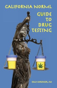 California NORML Guide to Drug Testing