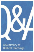 Q&A  : A Summary of Biblical Teachings