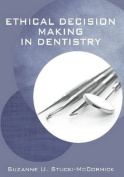 Ethical Decision Making in Dentistry