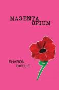 Magenta Opium