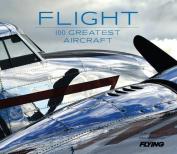 Flight: 100 Greatest Aircraft
