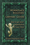 Workplace Bullying Lawyers' Guide