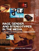 Race, Gender, and Stereotypes in the Media