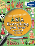 Lonely Planet Not for Parents Asia